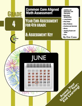 Common Core Aligned 8-Page End of Year Math Assessment for