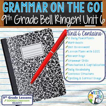 Grammar Vocabulary Program 9th Grade Standards Based Unit 6