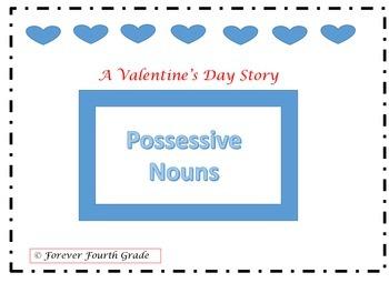 Common Core Aligned:  A Valentine's Day Story (Possessive Nouns)