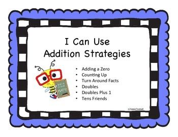Math Facts - Addition Strategies - Signs/Posters  - K.OA.5 & 1.OA.6