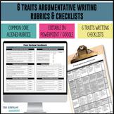 Common Core 6 Traits Argumentative Writing Rubrics - 6, 7,