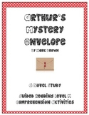 Common Core Aligned: Arthur's Mystery Envelope Comprehension