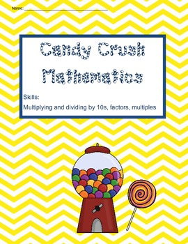 Common Core Aligned: Candy Crush Mathematics