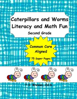Second Grade Common Core Caterpillars and Worms Literacy and Math Fun 2nd Grade