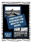 Constructed Responses for Night by Elie Wiesel - Common Core Aligned