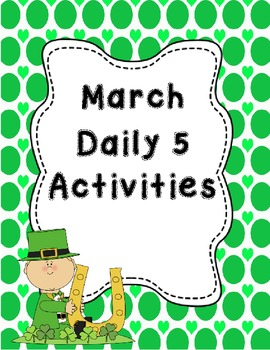 Common Core Aligned Daily 5 March Activities and Word Work