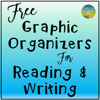 Graphics Organizers for Reading and Writing