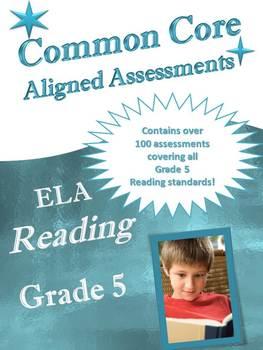 Common Core Aligned ELA Reading Assessment Bank Grade 5