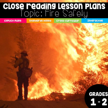 Common Core Aligned Close Reading Lessons: Fire! Fire!