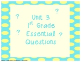 Common Core Aligned First Grade Essential Questions Unit 3