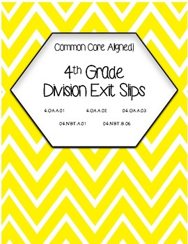 Division Exit Slips (Common Core Aligned!)
