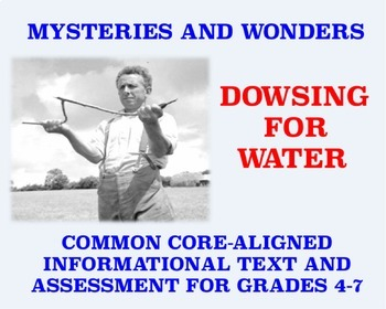 Mysteries and Wonders Passage and Assessment #3: Dowsing for Water