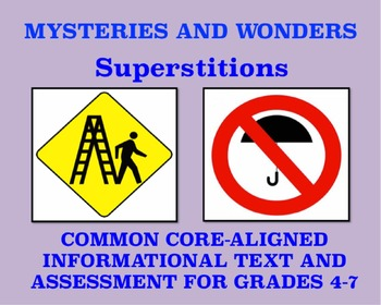 Mysteries and Wonders Passage and Assessment #6: Superstitions