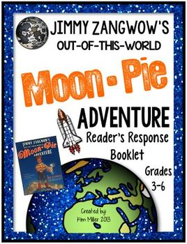 Jimmy Zangwow's Out-of-this-World Moon Pie Adventure Unit - Common Core Aligned!