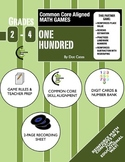 Common Core Aligned Math Games: One Hundred! A Place Value Game for Gr. 2-4
