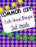 Common Core Aligned Math Journal Prompts for 2nd Grade