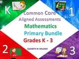 Common Core Aligned Mathematics Assessments Bundled Primar