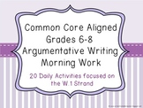 Common Core Aligned Middle Grades Argumentative Writing Mo