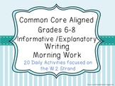 Common Core Aligned Middle Grades Informative Writing Morn