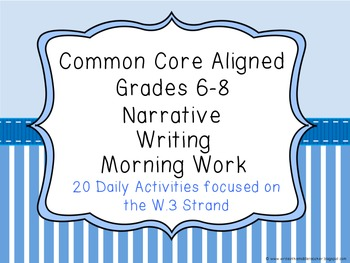 Common Core Aligned Middle Grades Narrative Writing Morning Work