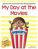 My Day at The Movies Personal Narrative Experience