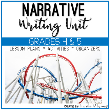 Common Core Aligned Personal Narrative Unit: Grades 4 & 5