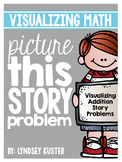 Picture This Story Problem! {Solving Addition Story Problems Within 20}