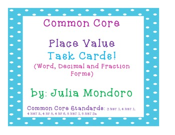 Common Core Aligned Place Value Task Cards! (Word, Decimal
