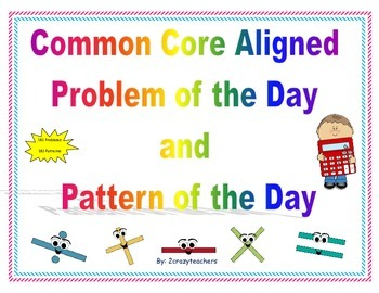 Common Core Aligned Problem of the Day and Pattern of the Day For Second Grade