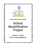 Common Core Aligned Project Based Learning - School Beauti