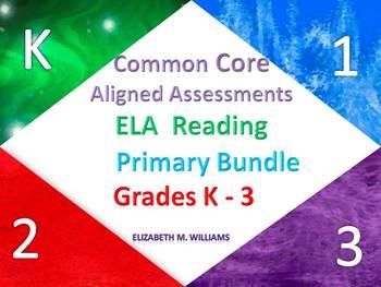 Common Core Aligned Reading Assessments Primary Bundle Grades K-3