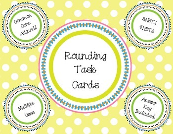 Common Core Aligned Rounding Task Cards