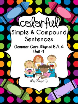 Common Core Aligned Simple and Compound Sentences