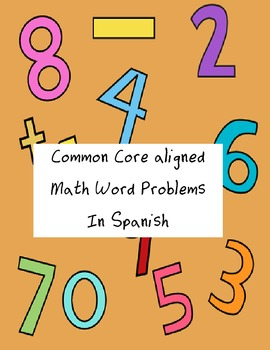 Common Core Aligned Spanish Math Word Problems for Students