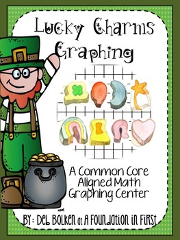 Common Core Aligned St. Patricks Day Lucky Charms Graphing MATH CENTER