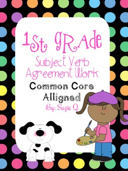 Common Core Aligned Subject Verb Agreement