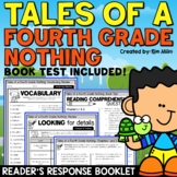 Tales of a 4th Grade Nothing Reader's Response Booklet & Test