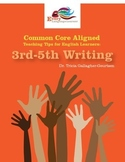 Common Core Aligned Teaching Tips for English Learners: 3r