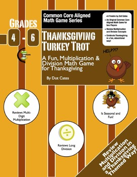 Common Core Multiplication & Division Game: Thanksgiving Turkey Trot: Gr. 4-6
