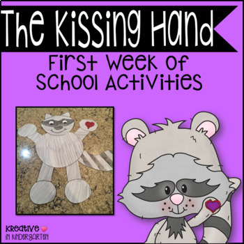 Common Core Aligned! The Kissing Hand: First Week of School