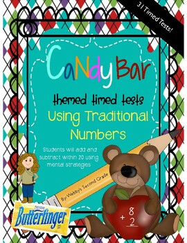 Common Core Aligned Timed Tests Subtraction/Addition Facts Candy Bar Theme