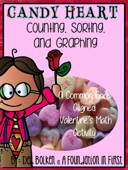 Common Core Aligned Valentine's Day CANDY HEARTS GRAPHING Math Activities