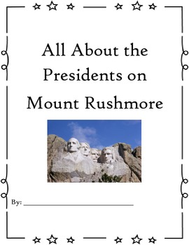 Common Core- All About Mount Rushmore Presidents- Research