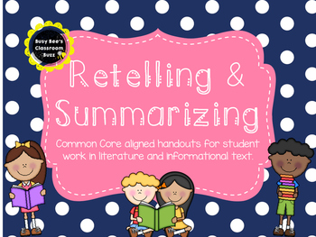 Common Core Alligned Retelling & Summarizing Pack