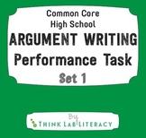 Common Core Argument Writing Performance Task Set