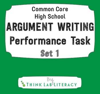 Common Core Argument Writing Performance Task Set