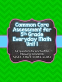 Common Core Assessment for 5th Grade Everyday Math Unit 1