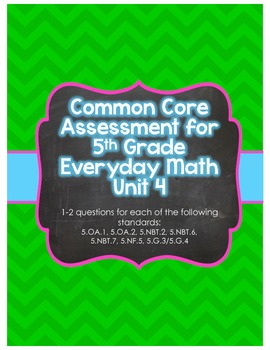 Common Core Assessment for 5th Grade Everyday Math Unit 4
