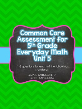 Common Core Assessment for 5th Grade Everyday Math Unit 5