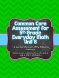 Common Core Assessment for 5th Grade Everyday Math Unit 8